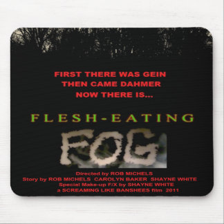 flesh-eating fog mousepad