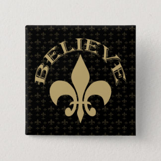 Fleur de Lis Believe Black Gold 2 Inch Square Button