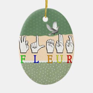 FLEUR FINGERSPELLED ASL NAME SIGNS CERAMIC ORNAMENT