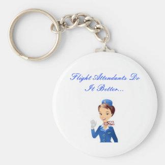 Flight Attendants Do It Better...Keychain Keychain