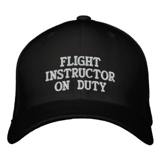 FLIGHT INSTRUCTOR ON DUTY EMBROIDERED HAT