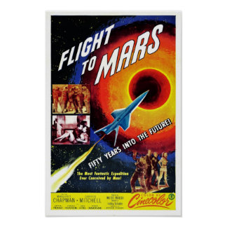 """Flight to Mars"" Poster"