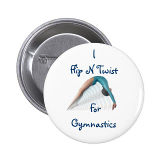 Flip N Twist,  ForGymnastics 2 Inch Round Button