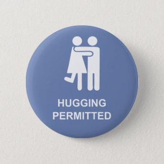 flirt badge HUGGING PERMITTED mandatory 2 Inch Round Button