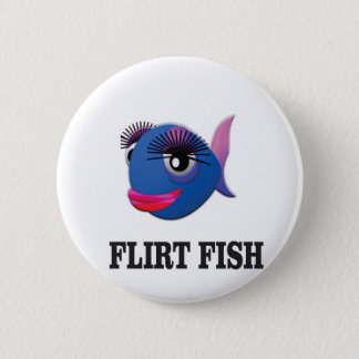 flirt fish 2 inch round button