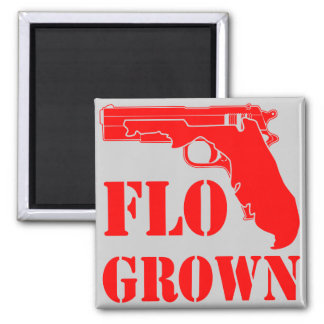Flo Grown Pistol  FB.com/USAPatriotGraphics Magnet