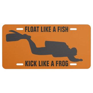 FLOAT LIKE A FISH SCUBA DIVER LICENSE PLATE