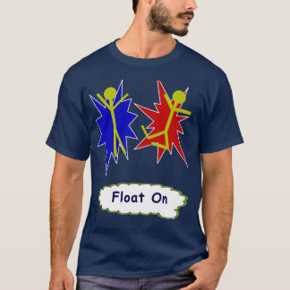 Float On T-Shirt