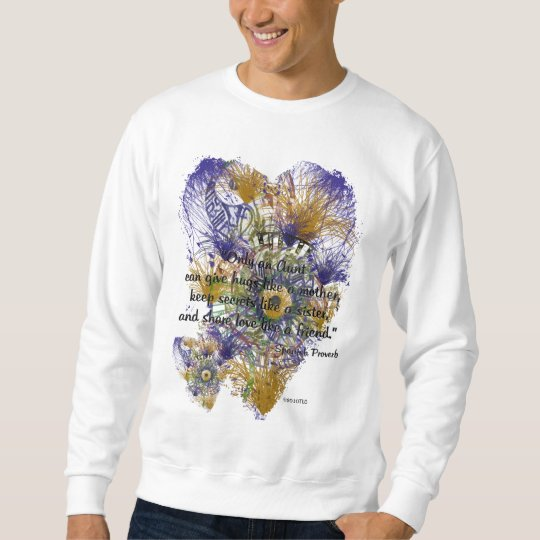 Floral Abstract Spanish Proverb For Aunts Sweatshirt