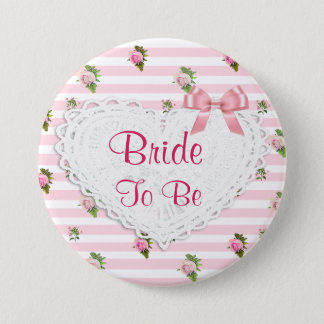 Floral Chic Roses Bride to be Wedding button