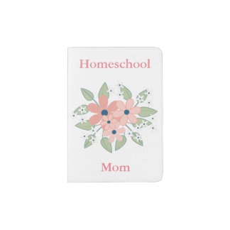 Floral Homeschool Mom Bouquet Passport Holder