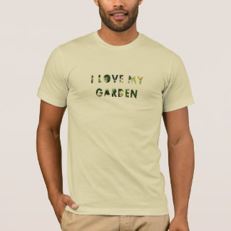 Floral I Love My Garden Flower Text all Colours T-Shirt