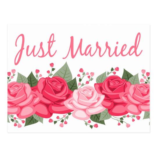 Floral Just Married Pink Rose Flowers Wedding Postcard