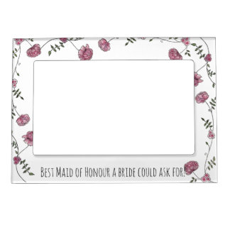 Floral magnetic frame Best Maid of Honour!