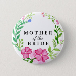 Floral Mother of the Bride Wedding 2 Inch Round Button