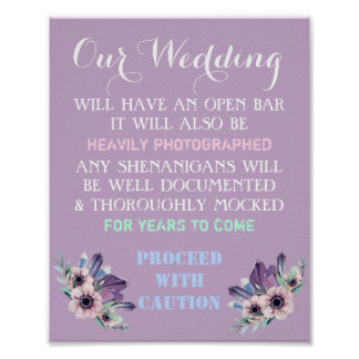 Floral Open Bar Wedding Sign Funny Any Color Poster