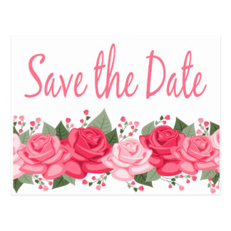 Floral Pink Rose Save the Date Wedding Flowers Postcard