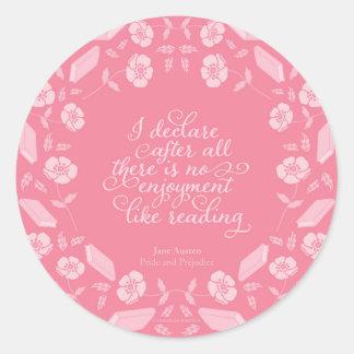 Floral Pride & Prejudice Jane Austen Bookish Quote Classic Round Sticker