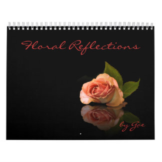 Floral Reflections Calendars