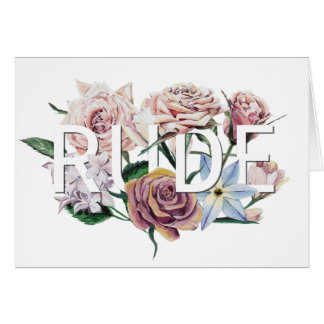 Floral Rude Card