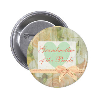 "Floral Rustic ""Grandmother of the Bride"" Button"