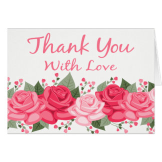 Floral Thank You Rose Flowers Pink White Love Card