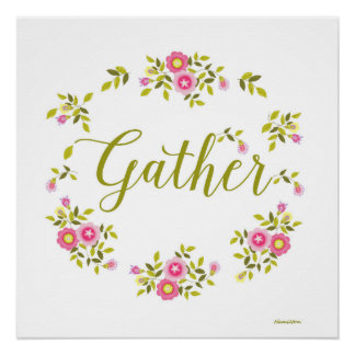 "Floral wreath poster with word ""Gather"""