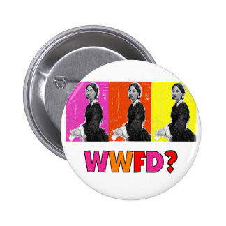"Florence Nightengale Gifts ""WWFD?"" Pinback Button"