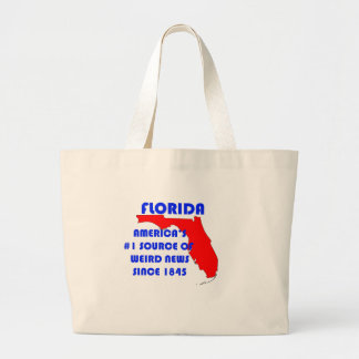 Florida #1 Source for Weird News Large Tote Bag
