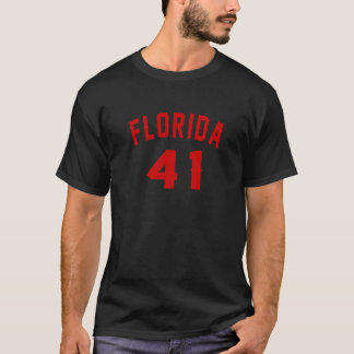 Florida 41 Birthday Designs T-Shirt