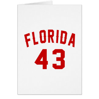 Florida 43 Birthday Designs Card