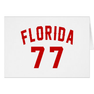 Florida 77 Birthday Designs Card