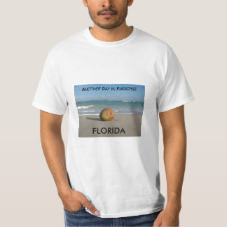 FLORIDA, Another Day In Paradise T-Shirt