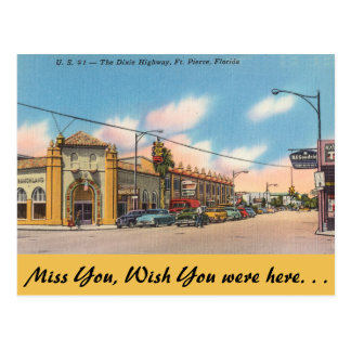 Florida, Ft. Pierce, The Dixie Highway Postcard