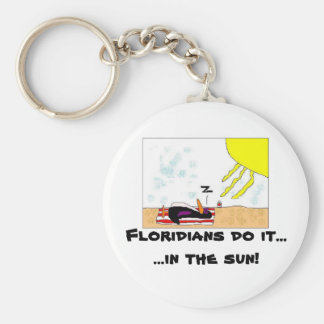 Floridians do it....... keychain