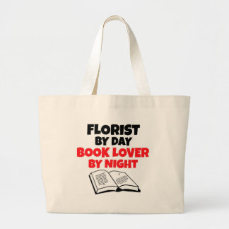 Florist by Day Book Lover by Night Large Tote Bag