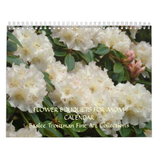 FLOWER BOUQUETS for MOM Calendars Flower Baslee