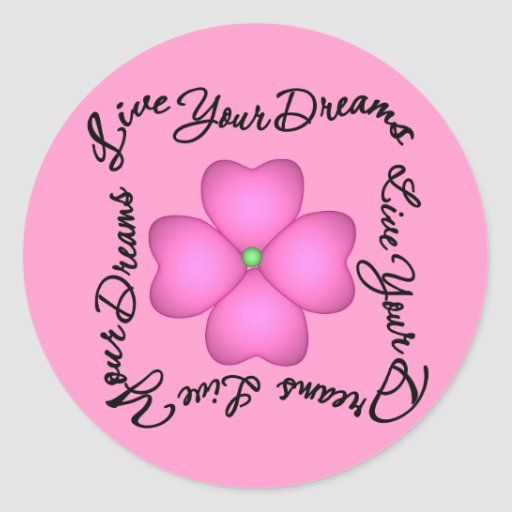 Flower - Live Your Dreams Stickers
