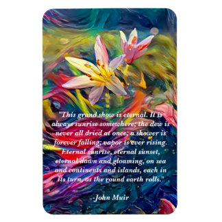 Flower Magnet With Nature Quote
