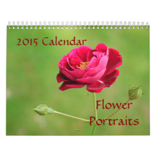 Flower Portraits-2015 Calendar