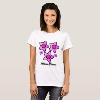 Flower power...I have the Power flower in pink T-Shirt