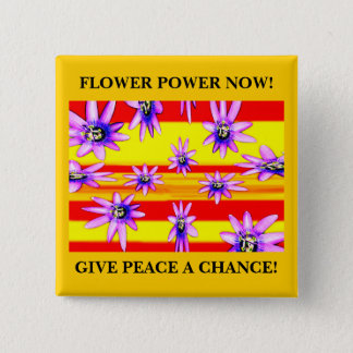 FLOWER POWER NOW! 2 INCH SQUARE BUTTON