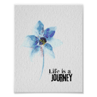 flower watercolor life is a journey poster