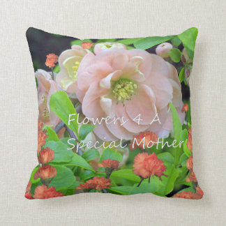 Flowers 4 A Special Mother. Throw Pillow