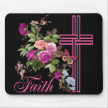 FLOWERS AND FAITH MOUSE PAD