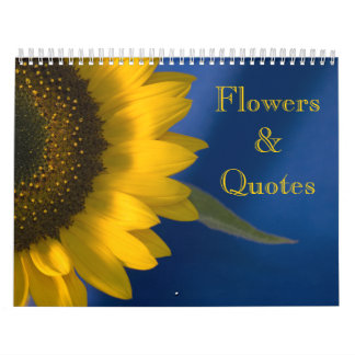 Flowers and Quotes Wall Calendar