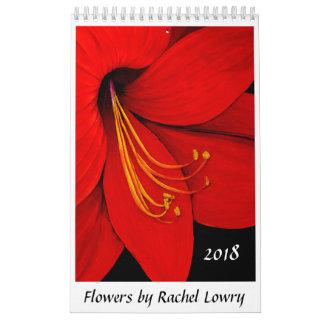 Flowers by Rachel Lowry 2018 Calendar