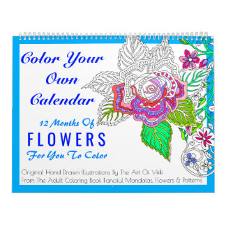 Flowers Colour Your Own Personalized Colour This Calendars
