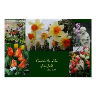 """Flowers """"Consider  the lilies of the field"""" poster"""