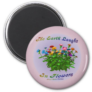 Flowers Inspirational Quote 2 Inch Round Magnet